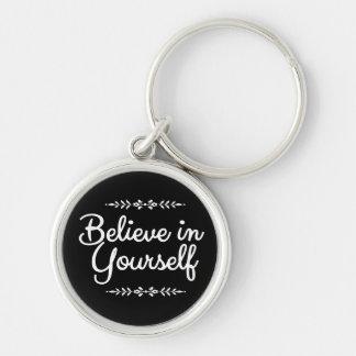 Porte-clés La citation de motivation croient en vous-même