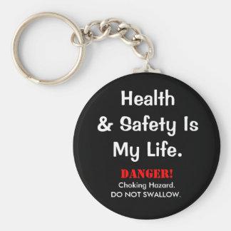 Porte-clés La citation de santé et sécurité de plaisanterie