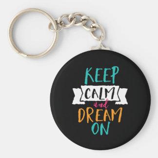 Porte-clés La citation inspirée de la vie gardent le rêve