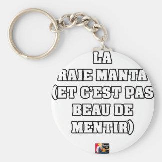 PORTE-CLÉS LA RAIE MANTA (ET C'EST PAS BEAU DE MENTIR)