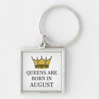 Porte-clés La Reine sont née en août