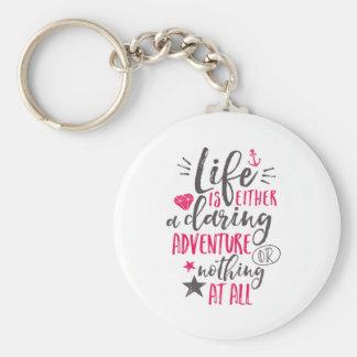 Porte-clés La vie de motivation de citation est une aventure
