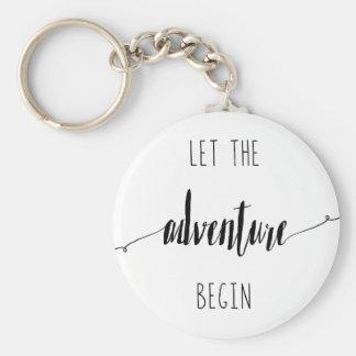 Porte-clés Laissez l'aventure commencer la citation