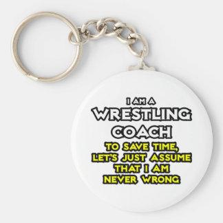 Porte-clés L'entraîneur de lutte… supposent que je n'ai