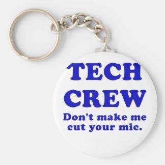 Porte-clés L'équipage de technologie ne m'incitent pas à