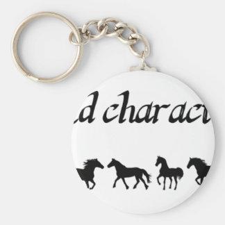 """Porte-clés Les """"chevaux n'établissent pas le caractère, ils"""
