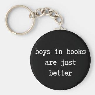 Porte-clés Les garçons dans les livres sont juste de