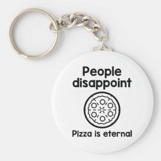 Porte-clés Les gens déçoivent la pizza sont éternels