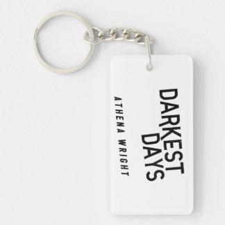 Porte-clés Les jours les plus foncés par le porte - clé de