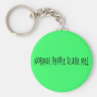 Porte-clés Les personnes normales m'effrayent porte - clé