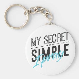 Porte-clés Mon secret est simple je prient