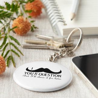 Porte-clés Moustache à la mode et fraîche d'I vous une