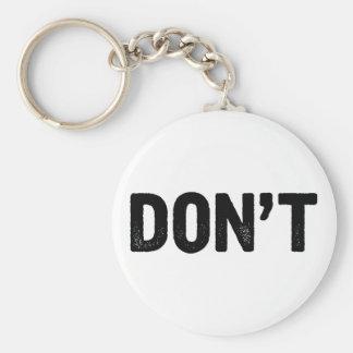 Porte-clés Ne faites pas