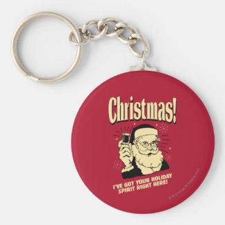 Porte-clés Noël : J'ai votre esprit de vacances juste ici