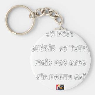 Porte-clés On peut Guérir de Tout mais pas avec n'importe qui