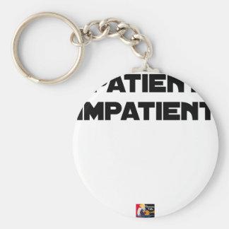 Porte-clés PATIENT IMPATIENT - Jeux de mots - Francois Ville