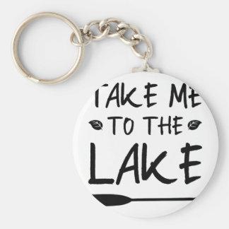 Porte-clés Portez-moi au lac