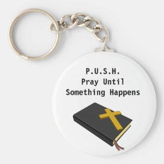 Porte-clés Priez jusqu'à ce que quelque chose se produisent