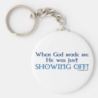 Porte-clés Quand Dieu m'a fait le porte - clé