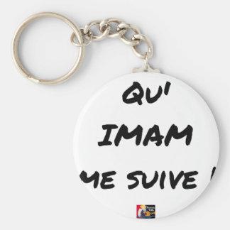 Porte-clés QU'IMAM ME SUIVE ! - Jeux de mots - Francois Ville