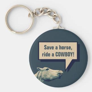 Porte-clés Sauvez un cheval, montez un cowboy ! Porte - clé