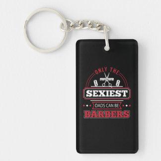 Porte-clés Seulement les papas les plus sexy peuvent être