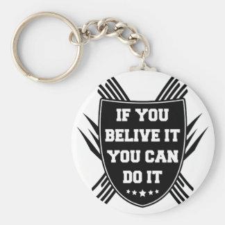 Porte-clés Si vous belive il vous pouvez le faire