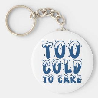 Porte-clés Trop froid au soin