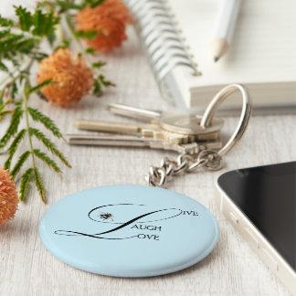 Porte-clés Vivant, rire, aimez les mots inspirés et gaffez