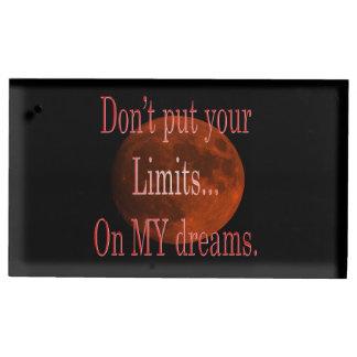 Porte-numéro De Table Ne mettez pas vos limites sur mon rêve