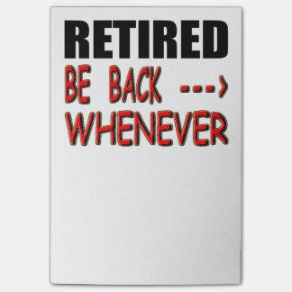 Post-it® Retiré soyez de retour toutes les fois que