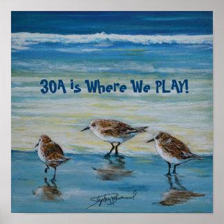 """Poster """"30A est où nous jouons"""" l'affiche"""