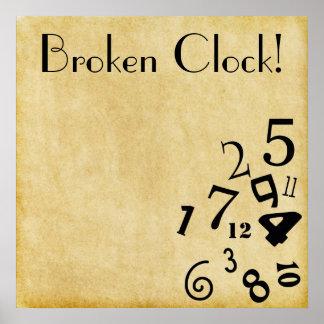 Poster Affiche cassée fraîche d'horloge !