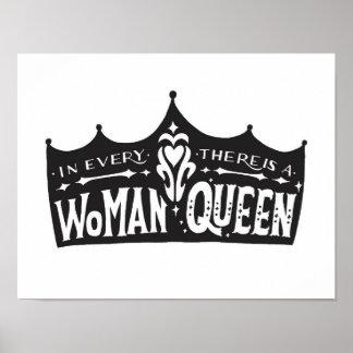"""Poster Affiche """"dans chaque femme, il y a une reine. """""""