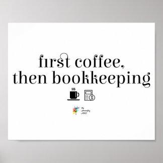 Poster Affiche de comptable - premier café, puis