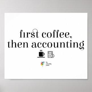 Poster Affiche de comptable - premier café, rendant