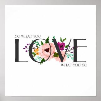 Poster Affiche - faites ce que vous aimez