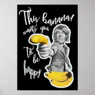 Poster Affiche noire cette banane veut que tu c'est