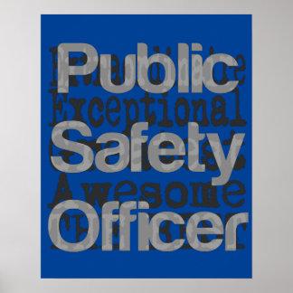 Poster Agent de sécurité public Extraordinaire
