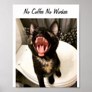 Poster Aucun café aucun Workee