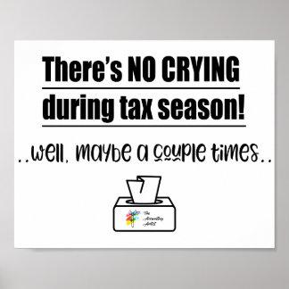 Poster Aucun pleurer pendant l'affiche de comptabilité de
