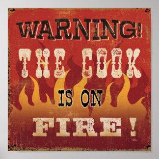 Poster Avertissement ! Le cuisinier est sur le feu