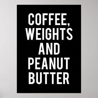Poster Café, poids et beurre d'arachide - nouveauté drôle
