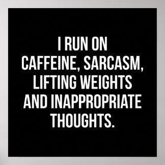 Poster Caféine, sarcasme, poids de levage, pensées -