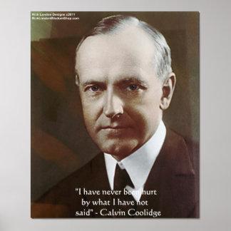 """Poster Calvin Coolidge """"non jamais été a blessé."""" Affiche"""