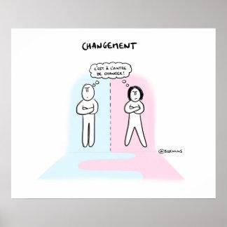 """Poster """"Changement : qui fera le 1er pas ?"""""""