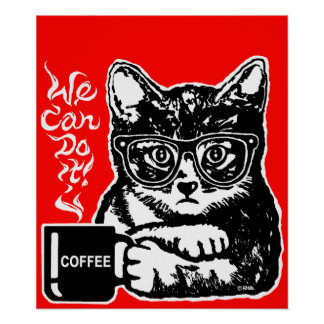 Poster Chat drôle motivé par le café