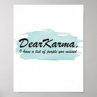 Poster Cher karma j'ai une liste de personnes que vous
