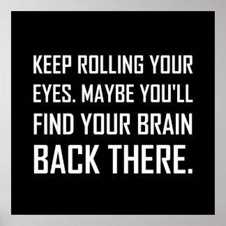 Poster Continuez à rouler le cerveau de découverte de