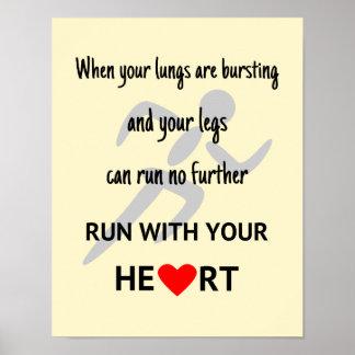 Poster Courez avec votre coeur inspiré